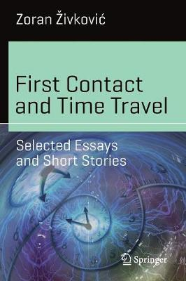First Contact and Time Travel - Zoran Zivkovic