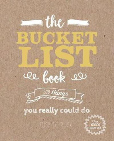 The Bucket List Book - Elise De Rijck