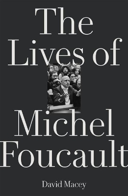 The Lives of Michel Foucault - Nancy Folbre