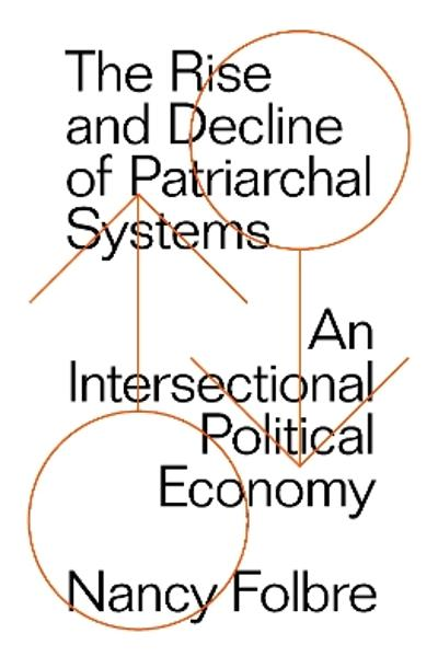 The Rise and Decline of Patriarchal Systems - Nancy Folbre