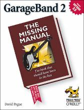 GarageBand 2 the Missing Manual - David Pogue