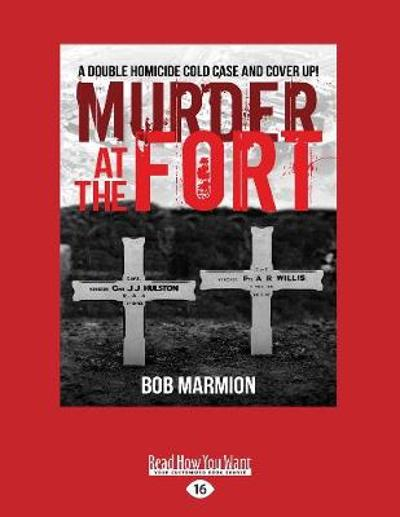 Murder at the Fort - Bob Marmion