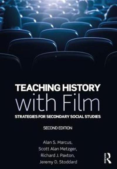 Teaching History with Film - Alan S. Marcus