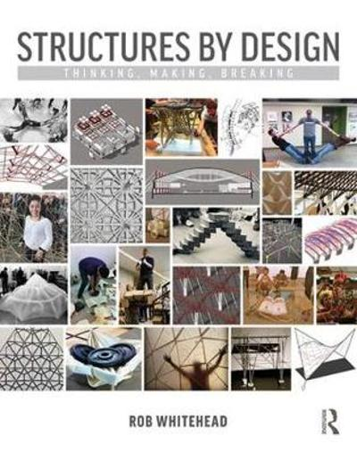 Structures by Design - Rob Whitehead