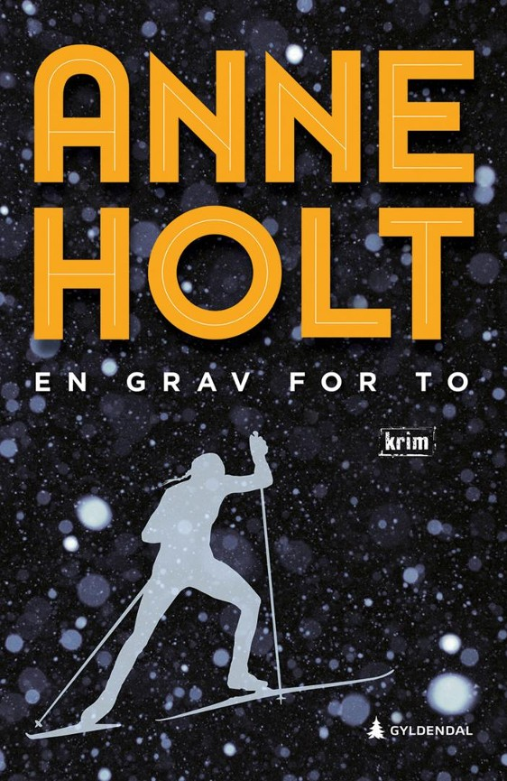 En grav for to - Anne Holt
