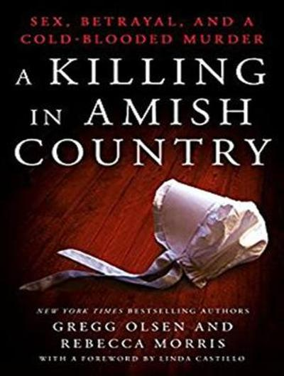 A Killing in Amish Country - Gregg Olsen