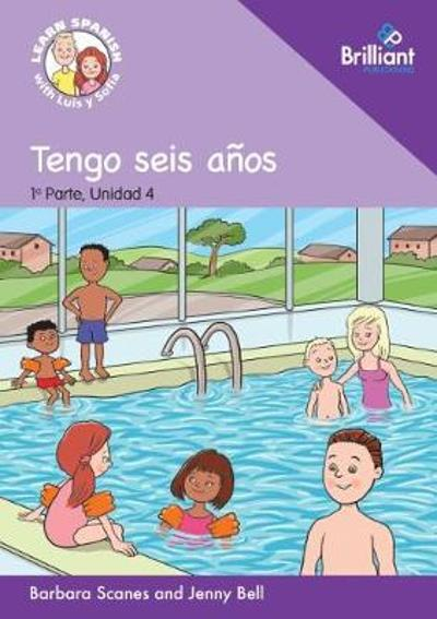 0 Tengo seis anos:  (I am six years old) - Barbara Scanes