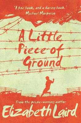 A Little Piece of Ground - Elizabeth Laird