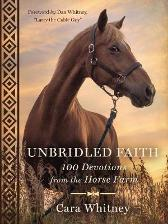"Unbridled Faith - Cara Whitney Dan Whitney, AKA ""Larry the Cable Guy"""