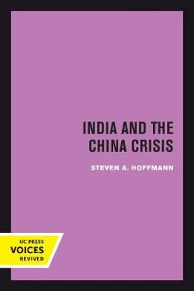 India and the China Crisis - Steven A. Hoffmann