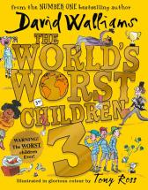 The world's worst children 3 - David Walliams Tony Ross