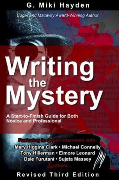 Writing the Mystery - G. Miki Hayden