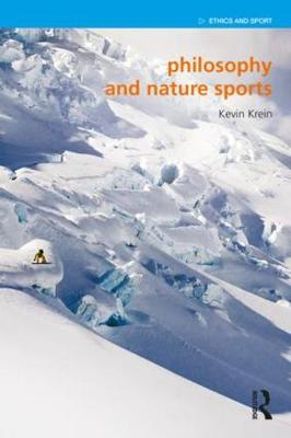 Philosophy and Nature Sports - Kevin Krein