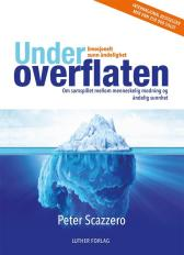 Under overflaten - Peter Scazzero Andreas Kristiansen