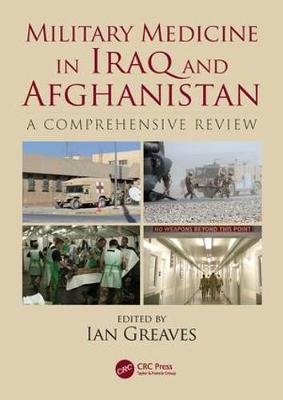 Military Medicine in Iraq and Afghanistan - Ian Greaves