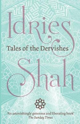 Tales of the Dervishes - Idries Shah