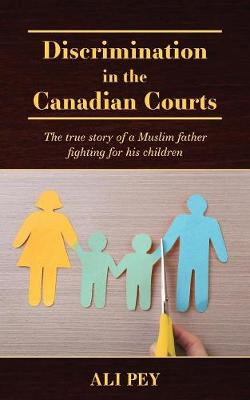 Discrimination in the Canadian Courts - Ali Pey