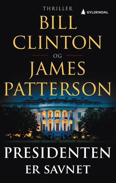 Presidenten er savnet - Bill Clinton