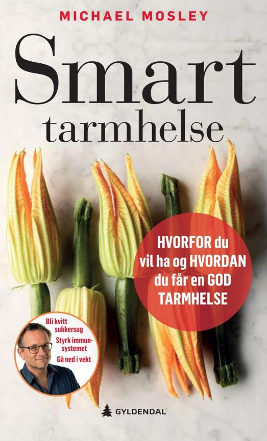 Smart tarmhelse - Michael Mosley
