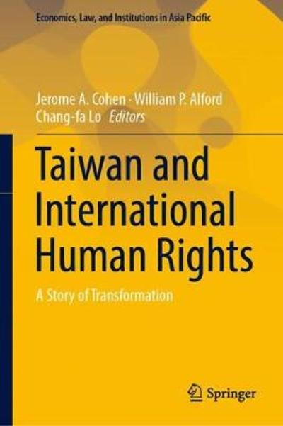 Taiwan and International Human Rights - Jerome A. Cohen