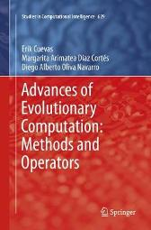Advances of Evolutionary Computation: Methods and Operators - Erik Cuevas Margarita Arimatea Diaz Cortes Diego Alberto Oliva Navarro