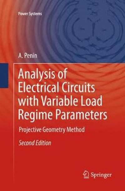 Analysis of Electrical Circuits with Variable Load Regime Parameters - A. Penin