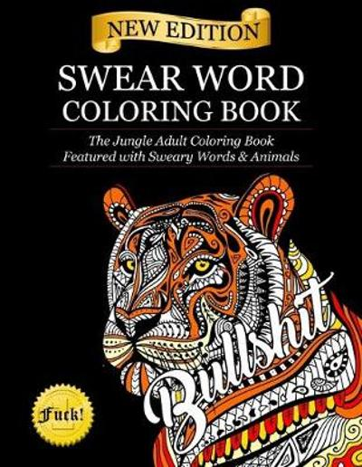 Swear Word Coloring Book - Adult Coloring Books