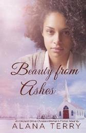 Beauty from Ashes - Alana Terry