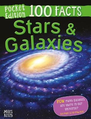 100 Facts Stars & Galaxies Pocket Edition - Clive Gifford