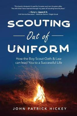 Scouting Out of Uniform - John Patrick Hickey