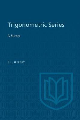 Trigonometric Series - Ralph L Jeffery