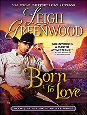 Born to Love - Leigh Greenwood