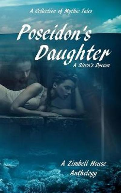Poseidon's Daughter - Zimbell House Publishing