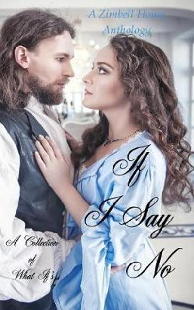 If I Say No - Zimbell House Publishing