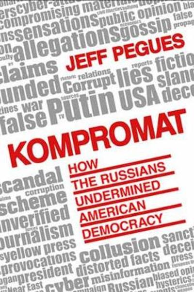 Kompromat - Jeff Pegues