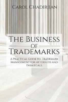 The Business of Trademarks - Carol Chadirjian
