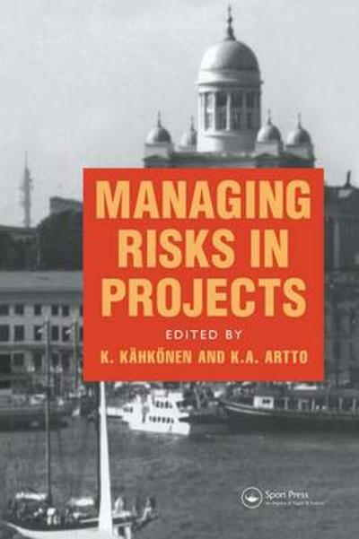 Managing Risks in Projects - K.A. Artto