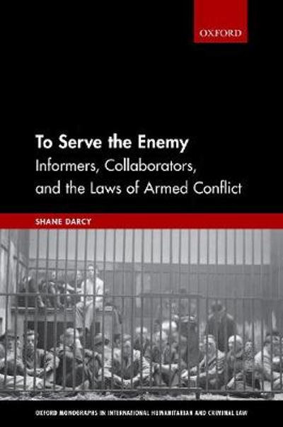 To Serve the Enemy - Shane Darcy