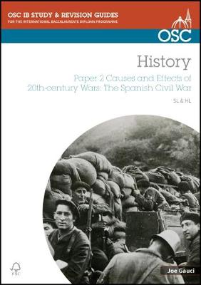 IB History SL & HL Paper 2 Causes and Effects of 20th-century Wars: The Spanish Civil War - Joe Gauci