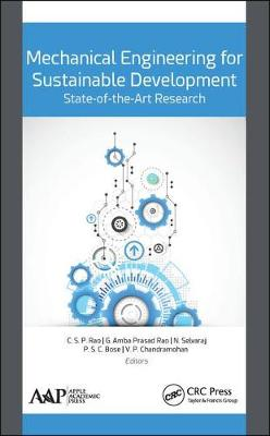 Mechanical Engineering for Sustainable Development: State-of-the-Art Research - C.S.P. Rao