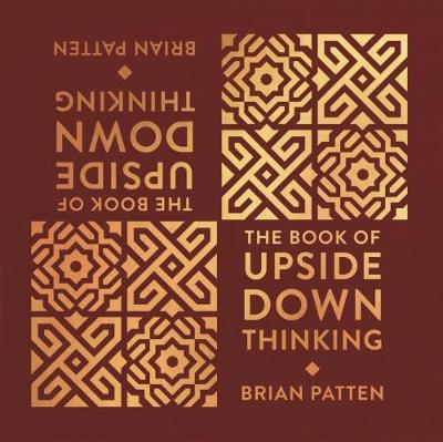 The Book Of Upside Down Thinking - Brian Patten