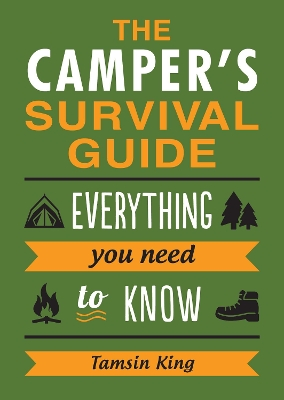 The Camper's Survival Guide - Tamsin King