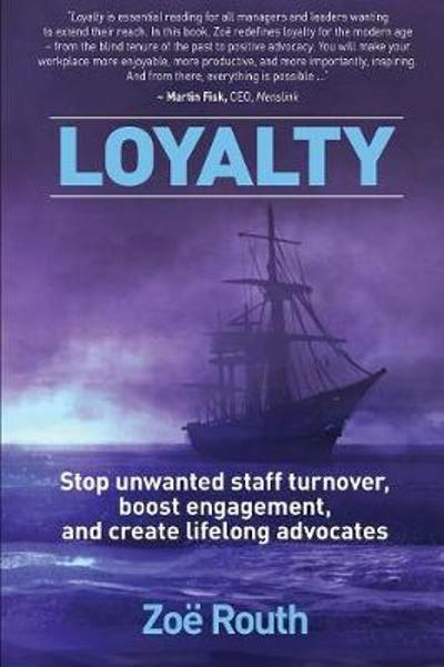 Loyalty - Zoe Routh