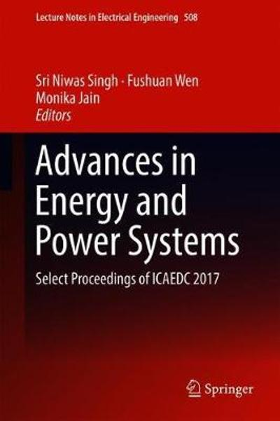 Advances in Energy and Power Systems - Sri Niwas Singh
