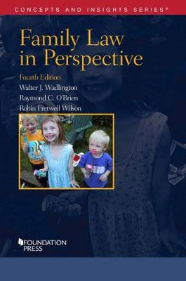 Family Law in Perspective - Walter Wadlington