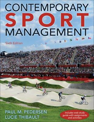 Contemporary Sport Management 6th Edition with Web Study Guide - Paul Pedersen