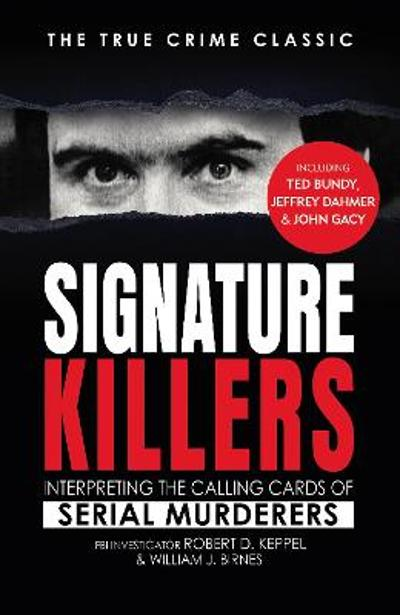 Signature Killers - Robert Keppel