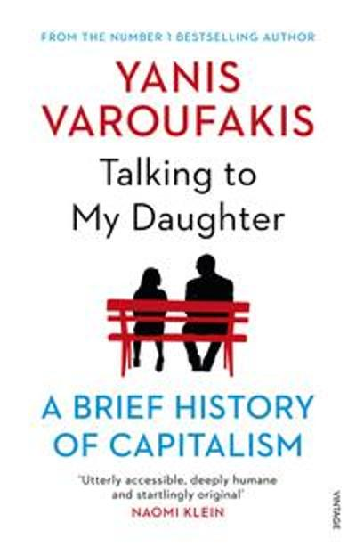 Talking to My Daughter - Yanis Varoufakis