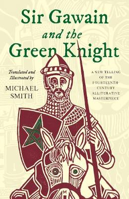 Sir Gawain and the Green Knight - Michael Smith
