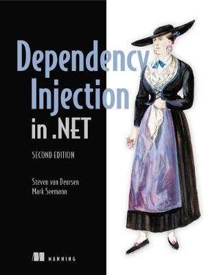 Dependency Injection in .NET, Second Edition - Mark Seemann